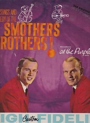 The Songs And Comedy Of The Smothers Brothers At The Purple Onio