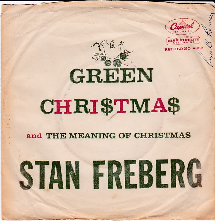 Green Christmas / The Meaning Of Christmas