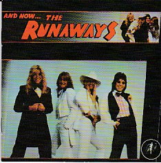 And Now The Runaways