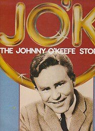 J. O'K - The Johnny O'Keefe Story