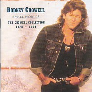 Small Worlds - The Crowell Collection 1978 - 1995