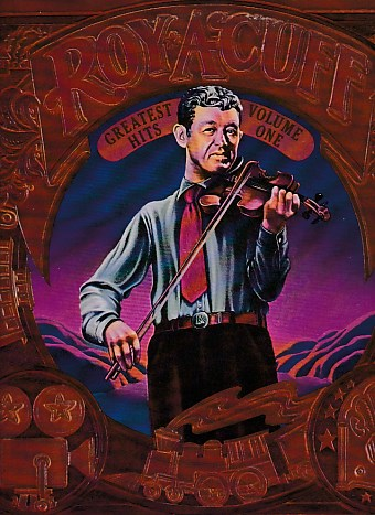 Roy Acuff Greatest Hits Volume One