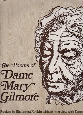 The Poems Of Dame Mary Gilmore