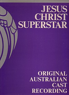 Jesus Christ Superstar - Original Australian Cast