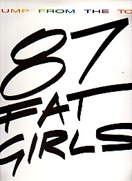 87 Fat Girls