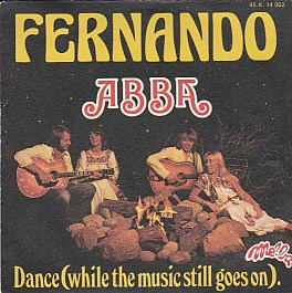 Fernando / Dance While The Music Still Goes On