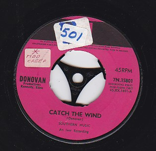 Catch The Wind / Why do you treat me like you do